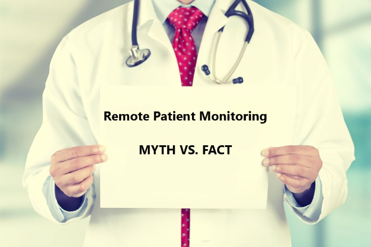 4 Myths about Remote Patient Monitoring
